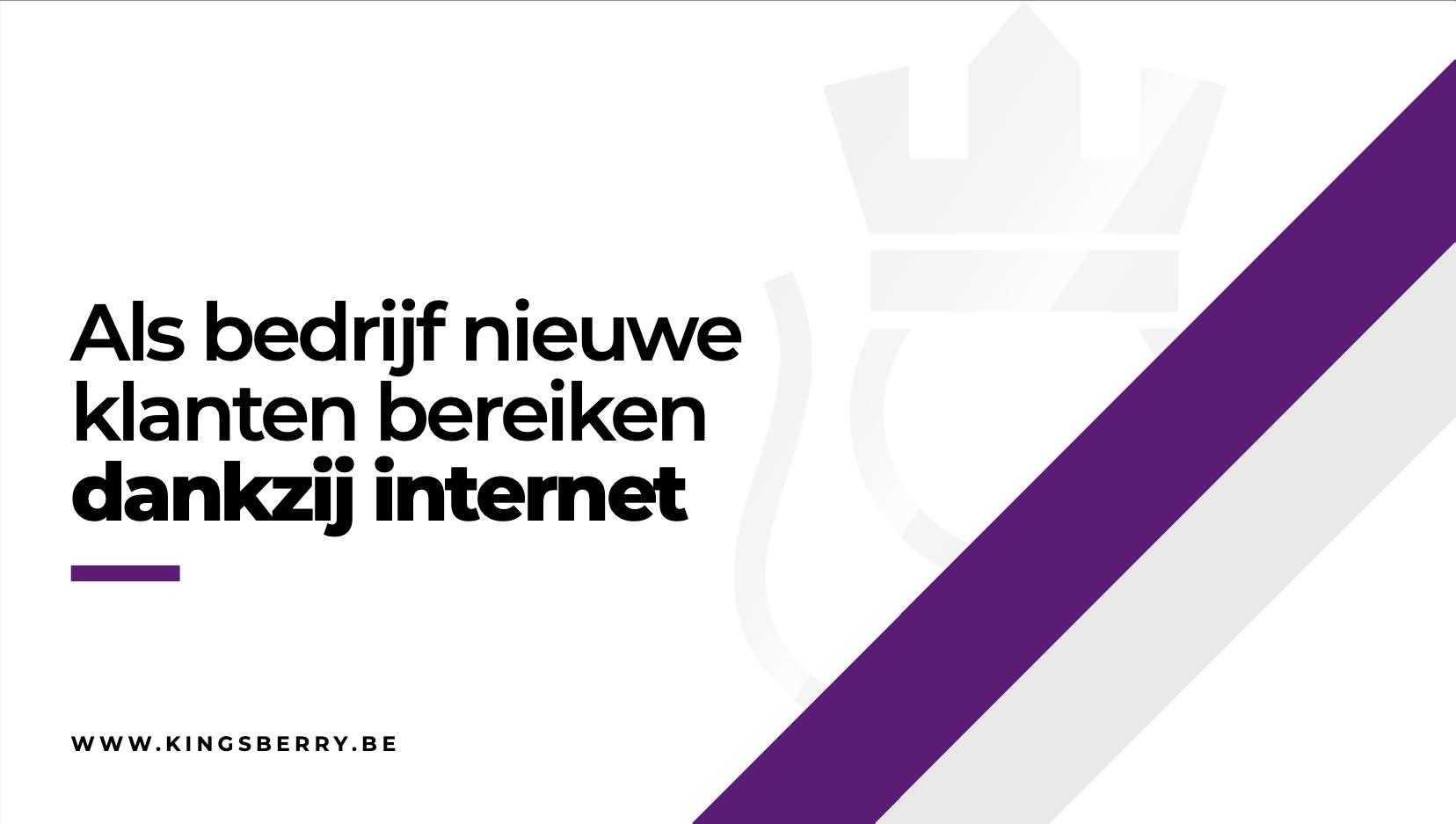 Kingsberry-meer-klanten-dankzij-internet